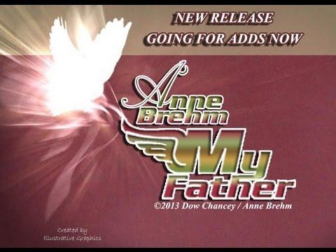Anne Brehm - My Father [Radio Edit] NEW RELEASE