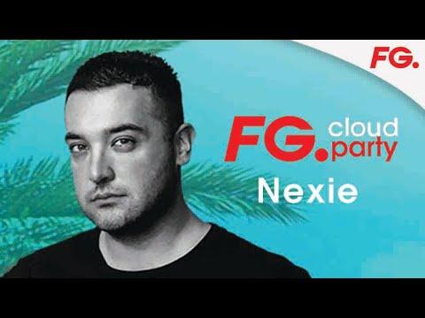 NEXIE | FG CLOUD PARTY | LIVE DJ MIX | RADIO FG