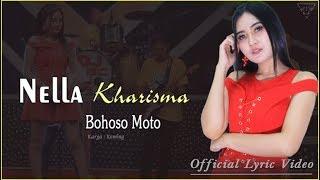 Bohoso Moto   Nella Kharisma   |   Official Lyric   #music