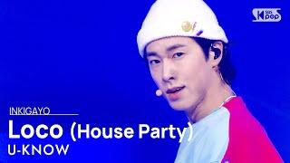 U-KNOW(유노윤호) - Loco (House Party) @인기가요 inkigayo 20210124