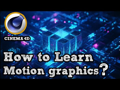How to start learning motion graphics using C4D