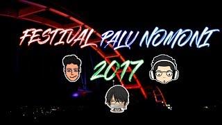 Vlog 1- Festival Palu Nomoni 2017