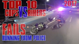 TOP 10 Bikers VS Cops Motorcycle Police Chase FAIL Compilation 2017 Cop WINS Bikes RUNNING From COPS