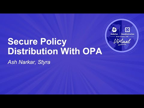 Image thumbnail for talk Secure Policy Distribution With OPA