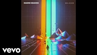 Imagine Dragons — Believer (Audio)