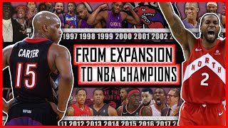 The Untold Story of the Toronto Raptors: From 1995 Expansion Team to 2019 NBA Champions