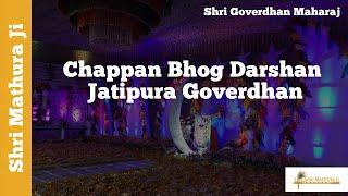 Chappan Bhog Darshan Jatipura Temple Govardhan