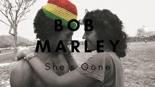 Bob Marley - She´s  Gone