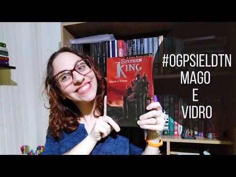 Mago e Vidro - Resenha | VÍDEO 2 #OGPSIELDTN