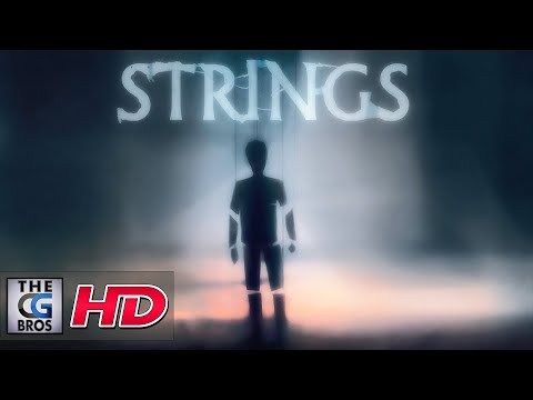 "CGI Animated Shorts : ""STRINGS"" – by Patrick Robinson"