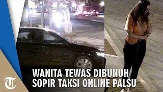 Naik Mobil yang Dikira Uber Pesanannya, Seorang Wanita Tewas Dibunuh & Dibuang oleh Sopir