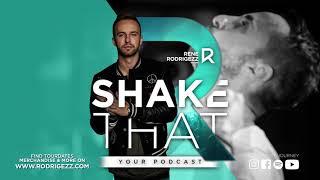 Shake That By Rene Rodrigezz   Episode #1