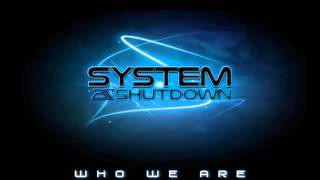 Who We Are - Dig1tal (System Shutdown)