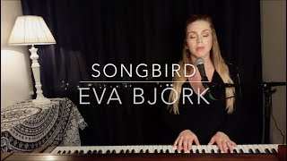 Songbird - Eva Cassidy (Eva Björk Acoustic Piano Cover)