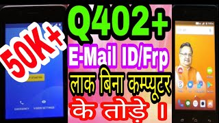Micromax Q402+ FRP/Google Lock/Gmail Account Remove 1000% Working 2018 without Pc/Otg cable