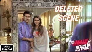 Morning of Haldi Ceremony - Yeh Jawaani Hai Deewani - Deleted Scenes