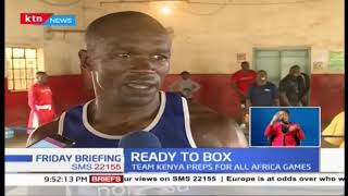 Kenya National Boxing Team ready for All African Games
