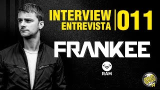 Interview | Entrevista | #011 - Frankee