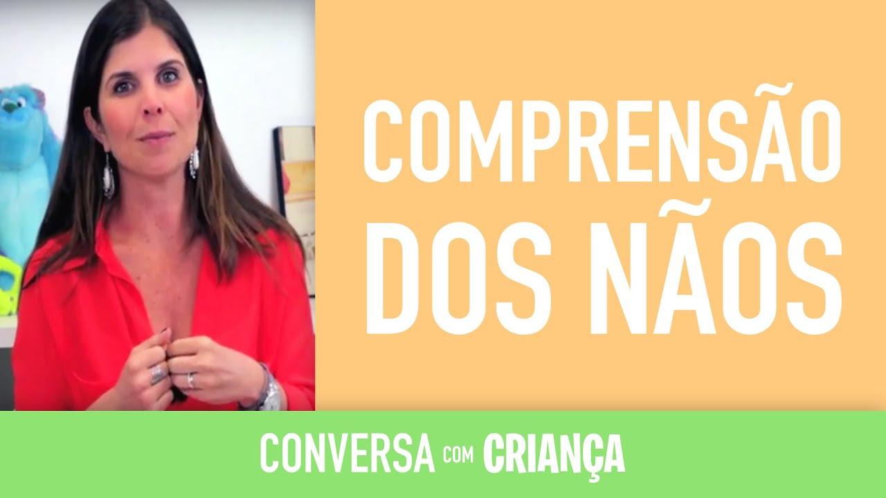 Compreensão dos Nãos - Versão Resumida | Psicóloga Infantil Daniella Freixo de Faria