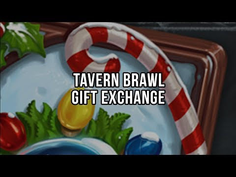 Tavern Brawl - Gift Exchange