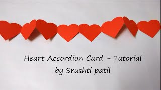 Heart Card Accordion -Tutorial | By Srushti Patil