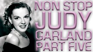 Non Stop Judy Garland | Part 5
