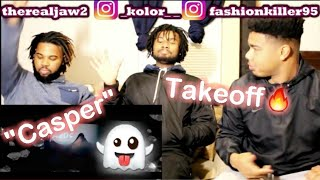 Takeoff   Casper (OFFICIAL MUSIC VIDEO!!) REACTION!!