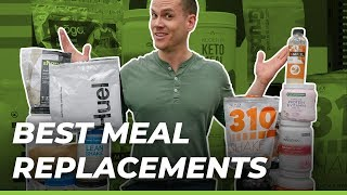 Best Meal Replacement Shakes (UPDATED!) — What's Best for You?!