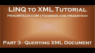 Part 3   Querying xml document using linq to xml