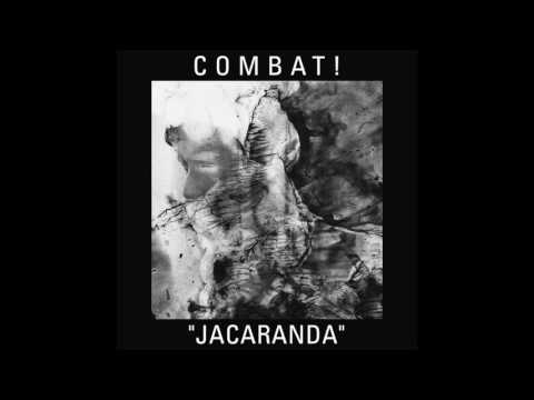 "Combat! - ""Jacaranda"" (2016)"