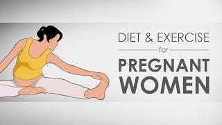 Diet & Exercise For Pregnant Women I 3