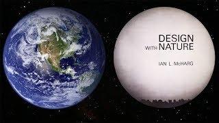 Ian McHarg: His Legacy To Landscape Architecure & Landscape Urbanism