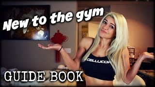 NEW TO THE GYM GUIDE BOOK