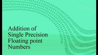 Addition Of Single Precision Floating Point Numbers