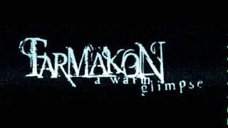 Farmakon - Pearl Of My Suffering