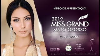 Thaisa Cristina Boeno Miss Grand Mato Grosso 2019 Presentation Video