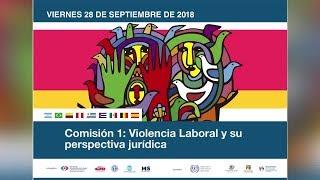 Comision 1: Violencia Laboral y su perspectiva Juridica