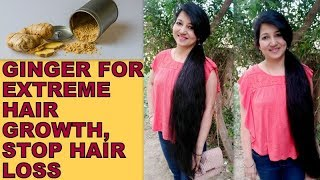 Ginger for Extreme Hair Growth, Stop Hair Loss | How to Grow Long and Thicken Hair with Ginger