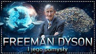 Sfera Dysona, Wieczny rozum oraz inne pomysły Freemana Dysona.