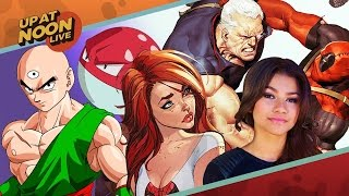 Deadpool 2's Cable, Spider-Man's Mary Jane, Pokéburgers & DBZ's Unsung Heroes - Up At Noon Live!