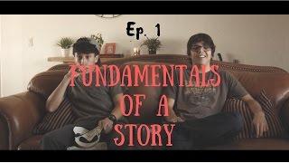 Ep1 Pilot  Fundamentals Of A Story