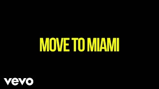 Enrique Iglesias - MOVE TO MIAMI (Darell Version (Lyric Video)) ft. Pitbull