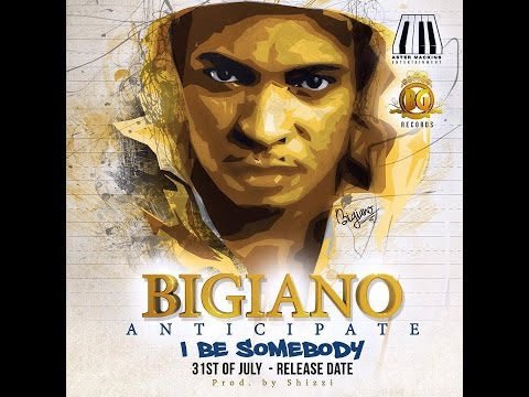 BIGIANO // I BE SOMEBODY (OFFICIAL MUSIC VIDEO)