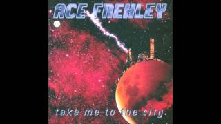 Ace Frehley - Take Me To The City
