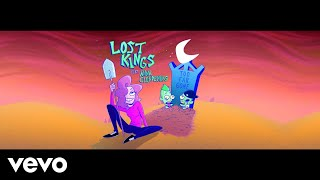 Lost Kings Too Far Gone Feat Anna Clendening