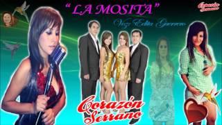 La Mosita  Corazón Serrano (Edita Guerrero) Éxito Del Recuerdo