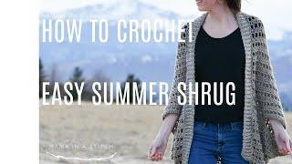 How To Crochet An Easy Summer Shrug