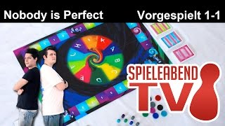 Spieleabend #1 ★ Nobody is Perfect ★ Teil 2 - Vorgespielt 1-1