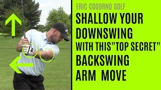 GOLF: Shallow Your Downswing With This Backswing Arm Move