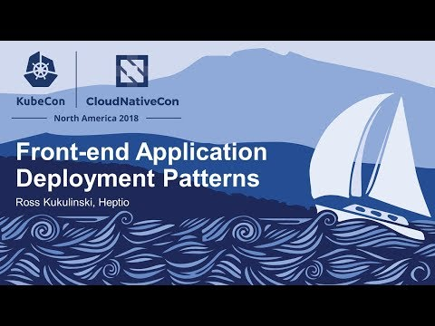 Front-end Application Deployment Patterns video